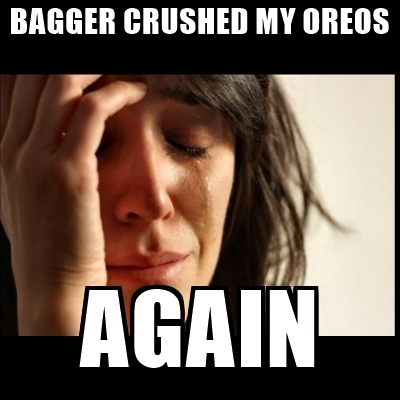 bagger-crushed-my-oreos-again.jpg