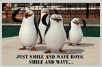 Smile & Wave…
